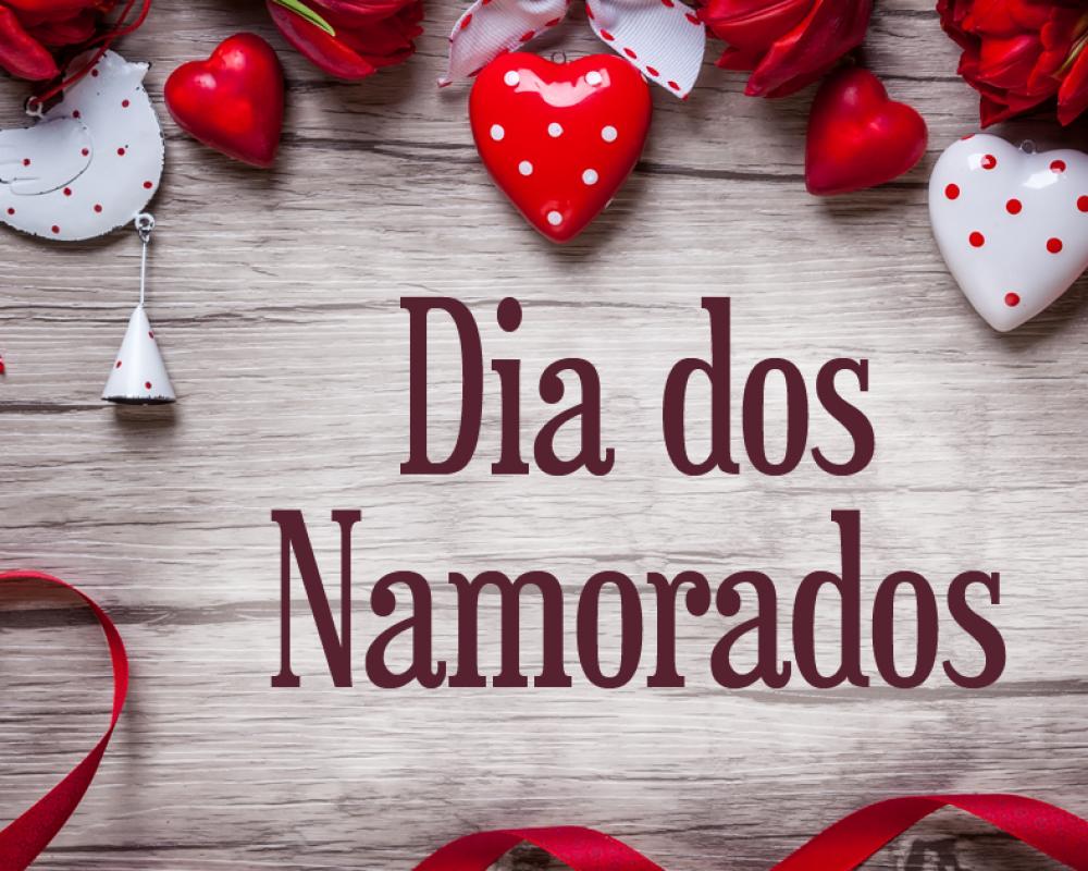 Dia dos Namorados e suas Curiosidades!!